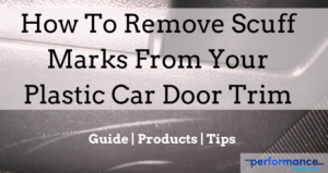 Removing scuff marks from car door trim