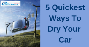 Quickest Ways To Dry Cars