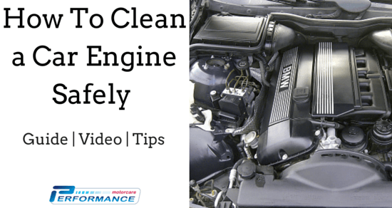 Engine Cleaning: How To Clean a Car Engine Safely