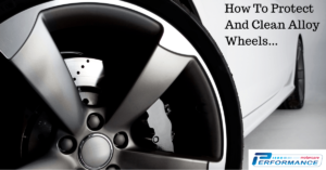 How To Protect & Clean Alloy Wheels
