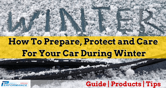 Winter Car Care & Protection – How to prepare, protect and care for your car during Winter